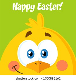 Smiling Yellow Chick Cartoon Character. Raster Illustration Flat Design With Background And Text Happy Easter