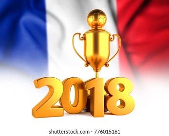 Soccer Winner Gold Trophy with 2018 text and Flag of France. 3D illustration