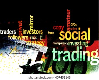Social Trading - A word cloud about Social Trading, a few euro bills as a background.