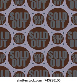 Sold Out seamless pattern with text. Caption inside rounded banner with pop art design and color texture. Sticker on a background.