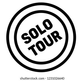 solo tour stamp on white background. Sign, label, sticker.