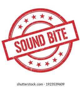 SOUND BITE text written on red round vintage rubber stamp.