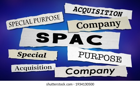 SPAC News Headlines Special Purpose Acquisition Company 3d Illustration