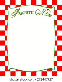Spaghetti Night text in white insert with green border. Italian Style.  Red Checkered background