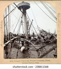 The Spanish American War Wreck of the U.S.S. Maine in Havana Harbor, Cuba. Stereocard, 1898