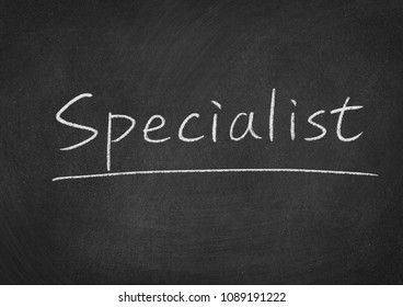 specialist concept word on a blackboard background