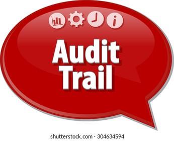 Speech bubble dialog illustration of business term saying Audit Trail Finance