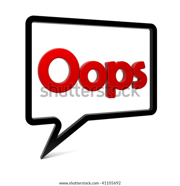Speech bubble with OOPS text isolated on white. Part of a series.