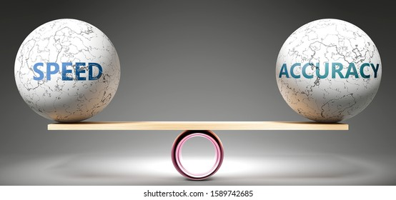 Speed and accuracy in balance - pictured as balanced balls on scale that symbolize harmony and equity between Speed and accuracy that is good and beneficial., 3d illustration