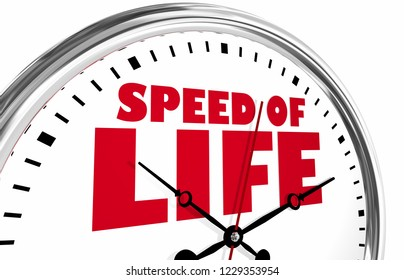 Speed of Life Clock Time Fast Moving Living 3d Illustration