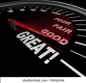 A speedometer with red needle racing past the words Poor, Fair and Good to point to the word Great as a symbol of a performance review or evaluation