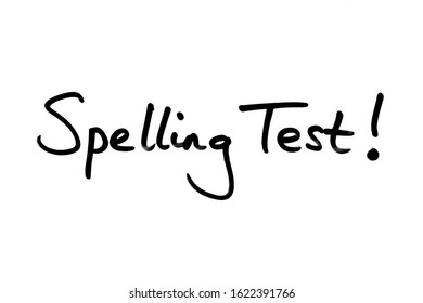 Spelling Test! handwritten on a white background.