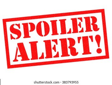 SPOILER ALERT! red Rubber Stamp over a white background.