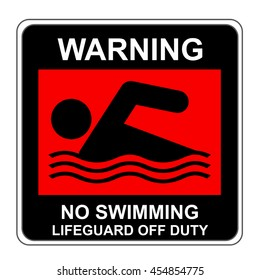 The Square Black and Red Warning No Swimming Lifeguard Off Duty Sign Isolated on White Background