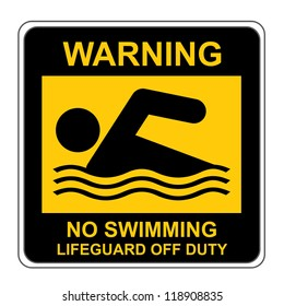 The Square Black and Yellow Warning No Swimming Lifeguard Off Duty Sign Isolated on White Background