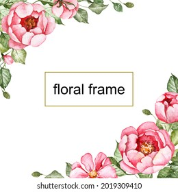 Square floral frame. Template for greeting cards with copy space. Bouquets in the corners. Pink peony flowers with green leaves. Card frame for designing invitations. Watercolor botanical flowers
