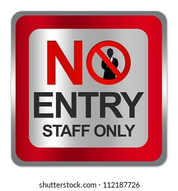 Square Silver Metallic With Red Border Plate For No Entry Staff Only Sign Isolate on White Background