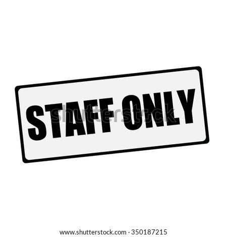 staff only wording on rectangular signs stock illustration 350187215