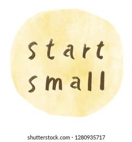 start small text