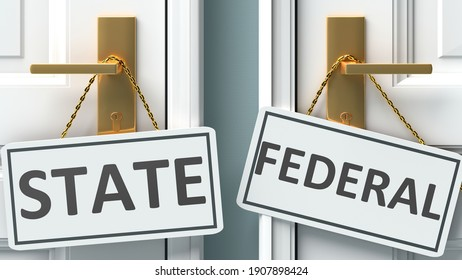State or federal as a choice in life - pictured as words State, federal on doors to show that State and federal are different options to choose from, 3d illustration