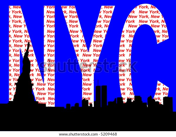 Statue of Liberty and former Lower Manhattan skyline against NYC text JPG
