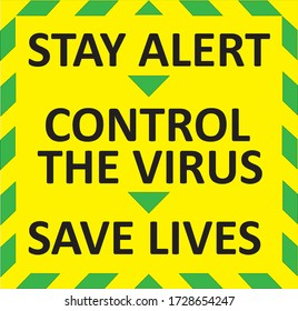 STAY ALERT, CONTROL THE VIRUS, SAVE LIVES warning message. Green quarantine sign that help to battle against Covid-19 in the United Kingdom. Raster illustration.