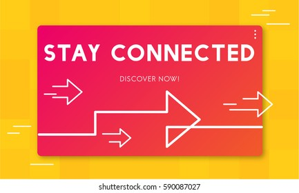 Stay connected sharing internet graphic