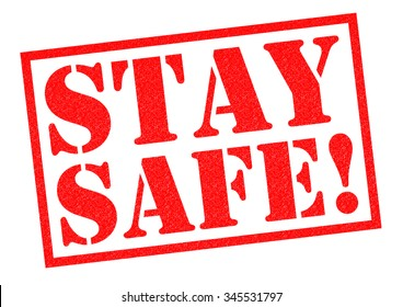 Image result for image of stay safe