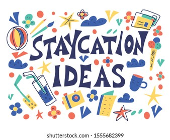 Staycation ideas poster in doodle style illustartion.