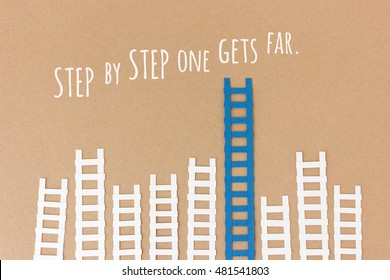 Step by step one gets far - motivation career quote