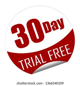 Sticker with the text 30 day trial free isolated on white. 3D Illustration.