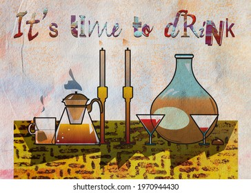 still-life home objects and drink , artistic textured background and quote