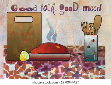 still-life kitchen objects with evening meal and motivation quote, textured by artistic background