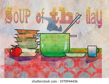 still-life kitchen objects with soup pan and motivation quote, textured by artistic background