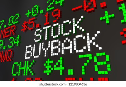 Stock Buyback Market Ticker Prices Share Repurchase 3d Illustration