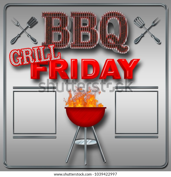 Stock Illustration - Large Text: BBQ Grill Friday, Bright Red Text, Text BBQ in the shape of the grill, Big Glowing Coals BBQ, 3D Illustration, Stainless Steel Background