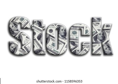 Stock. The inscription has a texture of the photography, which depicts a lot of US dollar bills