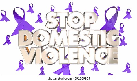 Stop Domestic Violence Awareness Ribbons Prevent Abuse 3d Words
