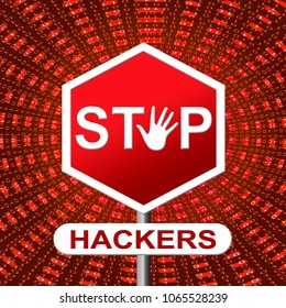 Stop Hackers Meaning Prevent Hacking 3d Illustration. Cyber Crime  Criminal Campaign by Russian Government To Hack Elections In The USA Using Illegal Online Spying.