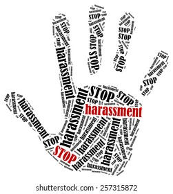 Stop harassment. Word cloud illustration in shape of hand print showing protest.