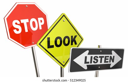 Stop Look Listen Pay Attention Road Street Signs 3d Illustration