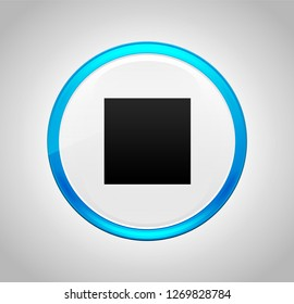 Stop play icon isolated on round blue push button