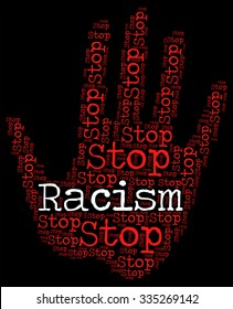 Stop Racism Showing Anti Semitism And Stopping