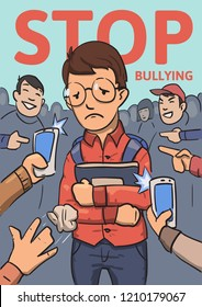 Stop school bullying poster. Phones and fingers pointing at schoolboy surrounded by laughing bullies. Colored flat illustration. Vertical. Raster version.