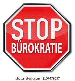 Stop sign with no bureaucracy, Letters With STOP BÜROKRATIE Means Stop bureaucracy