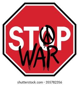 Stop traffic sign with anti-war graffiti.