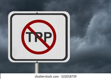 Stop the Trans-Pacific Partnership white road sign, White road sign with words TPP with the not sign with stormy sky background 3D Illustration