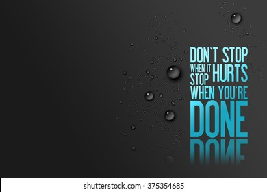 Don´t Stop When it Hurts - Stop when you´re Done - Fitness Centre Advertisement Card for New Customers - Motivational Quote