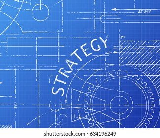 Strategy text with gear wheels hand drawn on blueprint technical drawing background