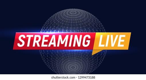 Streaming live logo, online video stream icon, world digital internet TV banner design, broadcast button, play media content button, illustration on black background.